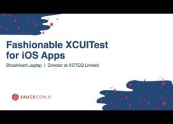 Fashionable XCUITest for iOS Apps - Shashikant Jagtap | Director at XCTEQ Limited